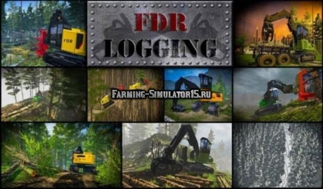 Мод ПАК для лесозаготовки FDR Logging - Machine Pack IV Farming Simulator 2015