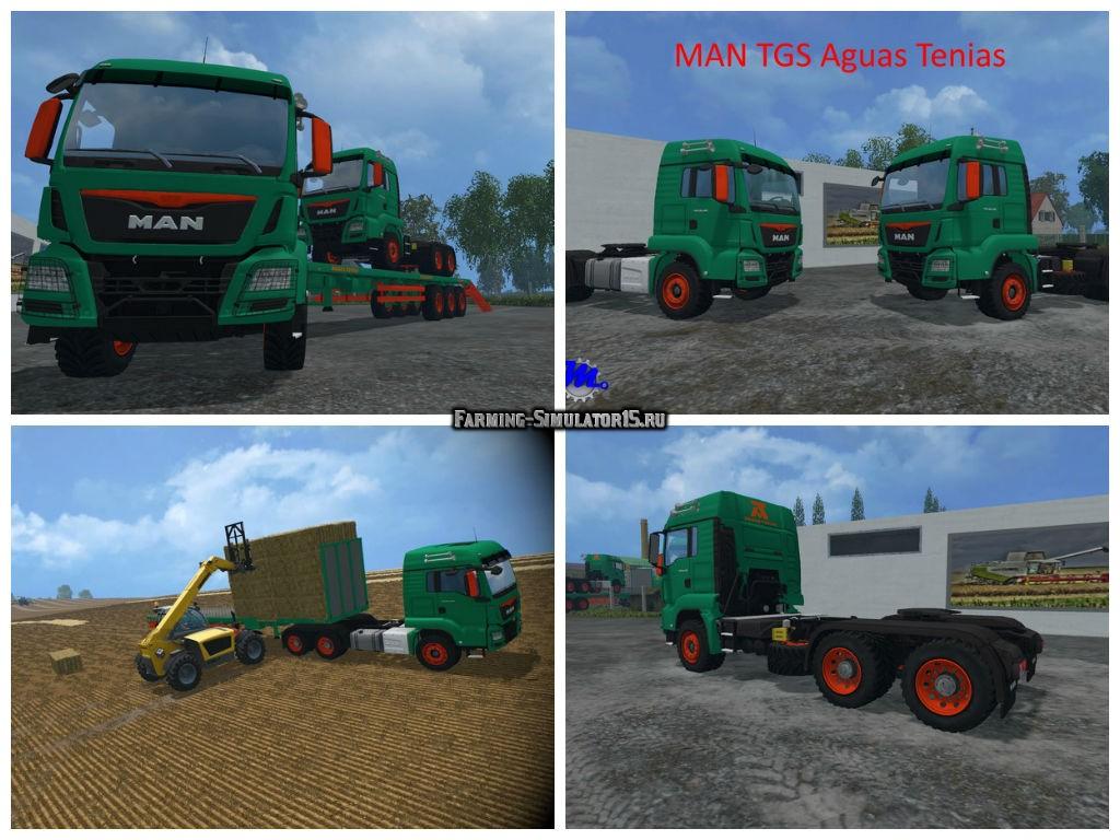 Мод грузовик MAN TGS Aguas Tenias v 1.0 Farming Simulator 15