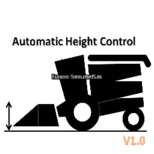 Мод скрипт Automatic Cutting heights v 1.1 Farming Simulator 2015