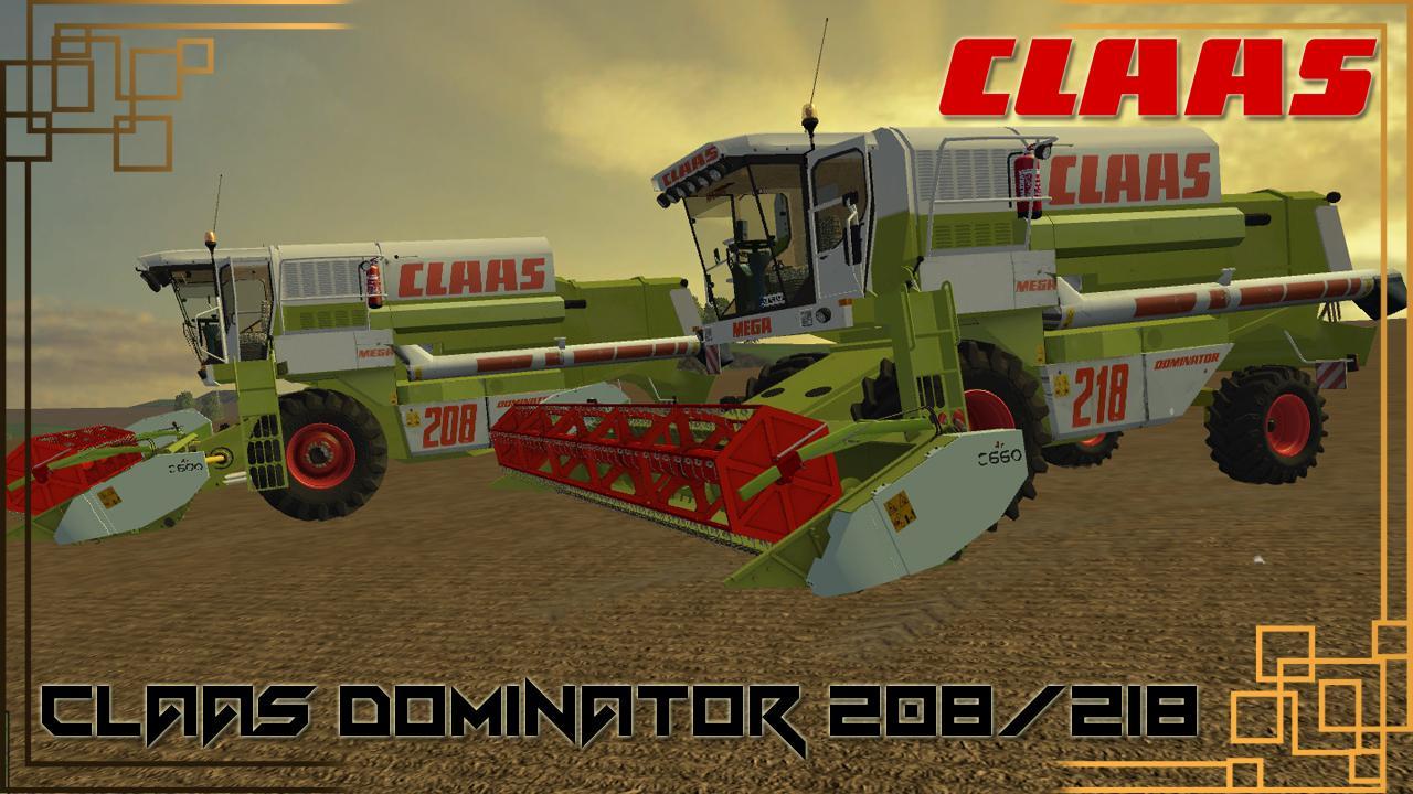 Мод комбайны CLAAS DOMINATOR 208 & 218 V1.0 Farming Simulator 15