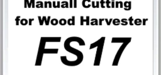 Мод скрипт FS17 Manual Cutting for Wood Harvester V 1 Farming Simulator 17