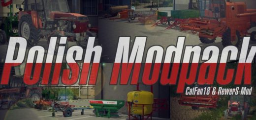 Мод Poland mod pack v 1.0 Farming Simulator 17