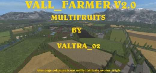 Мод карта VALL FARMER MULTIFRUITS V2.0.1 Farming Simulator 2017