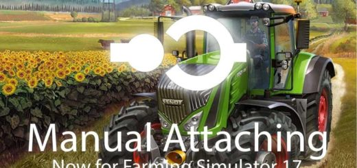 Мод скрипт Manual Attaching v 1.2.1 Farming Simulator 17