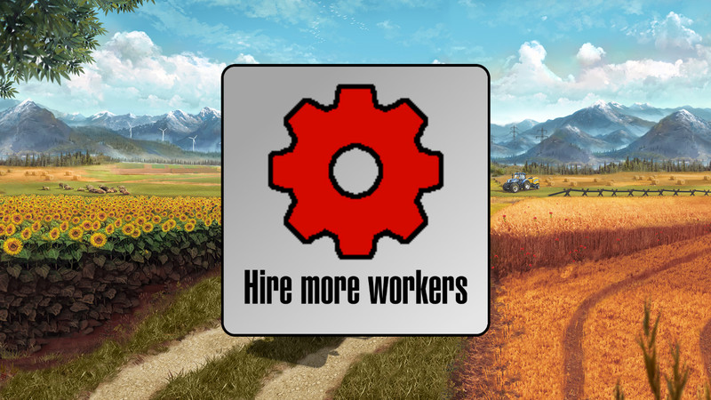 Мод cкрипт Hire more workers (multiplayer + singleplayer) v 1.0.2 Farming Simulator 17