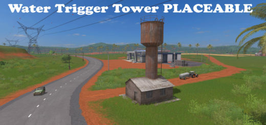 Мод башня Water Tower Trigger Placeable V1 Farming Simulator 2017
