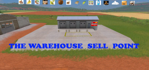 Мод WareHouse Sell Point V 1.2 Farming Simulator 2017